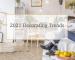 2021 Decorating trends